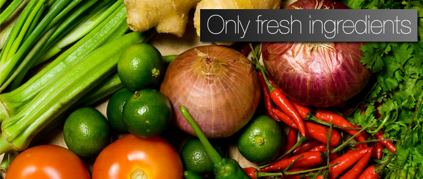 Only made with fresh ingredients...